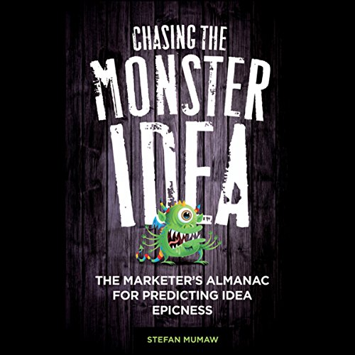 Chasing the Monster Idea audiobook cover art