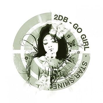 Go Girl / Star Shine