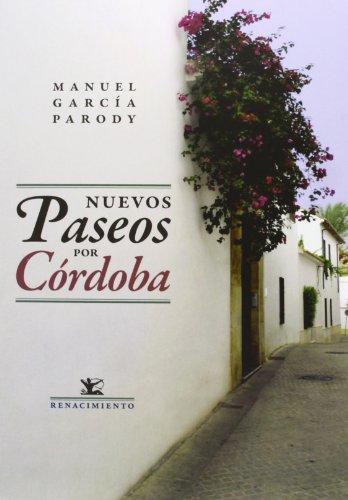 Nuevos paseos por Córdoba (Otros títulos)