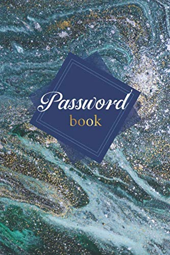 Password Book: Logbook To Personal Internet Password and Username Organizer, A-Z Tabs Password Logbook, Protect Websites Pocket, Alphabetically Organized Phone book, Hand Lettering Notebook,