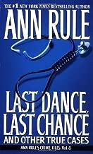 Last Dance, Last Chance (02) by Rule, Ann [Mass Market Paperback (2003)]