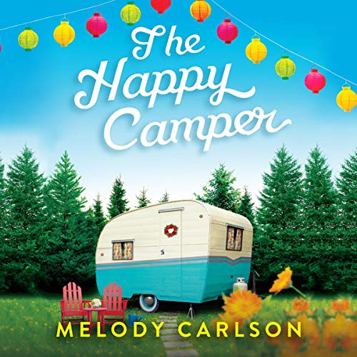 The Happy Camper audiobook cover art