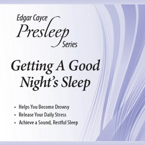 Getting a Good Night's Sleep audiobook cover art