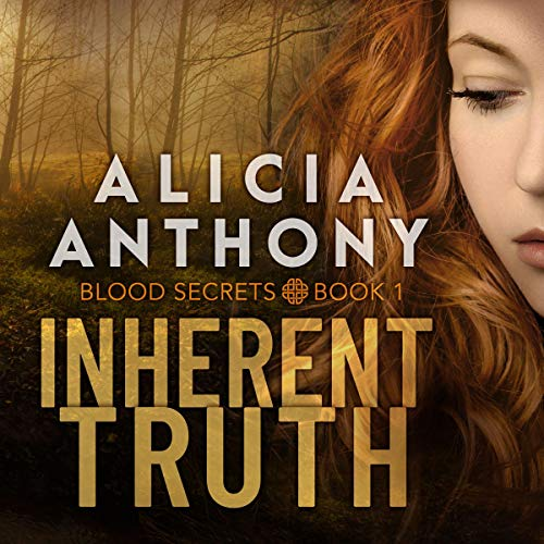Inherent Truth Audiobook By Alicia Anthony cover art