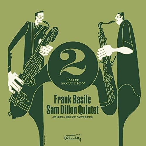 Sam Dillon & Frank Basile