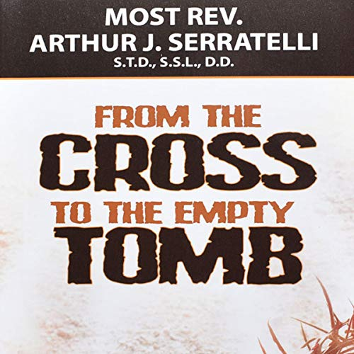 From the Cross to the Empty Tomb cover art