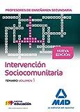 Profesores de Enseñanza Secundaria Intervención Sociocomunitaria. Temario volumen 1