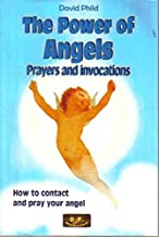 The Power of Angels: Prayers and Invocations