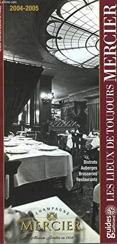Les Lieux de Toujours. Guide 2004 - 2005