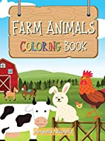 Farm Animals Coloring Book: for Kids Ages 3-8