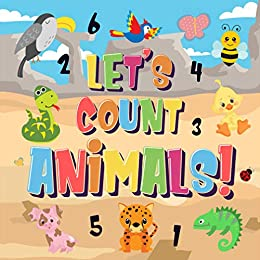Let's Count Animals!: Can You Count the Dogs, Elephants and Other Cute Animals? | Super Fun Counting Book for Children, 2-4 Year Olds | Picture Puzzle Book (Counting Books for Kindergarten 1) by [Pamparam Kids Books]