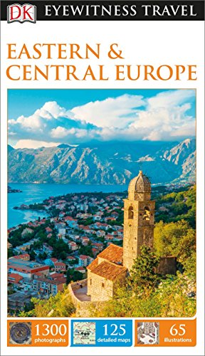DK Eyewitness Travel Guide: Eastern and Central Europe