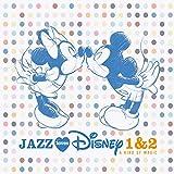 Jazz Loves Disney 1 & 2 - a Kind of Magic (Coffret 2CD)