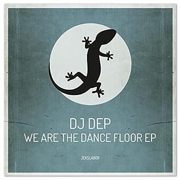 We Are The Dance Floor