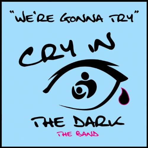 Cry in the Dark The Band