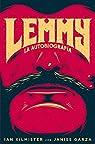 Lemmy: La autobiografía: 8 par Kilmister