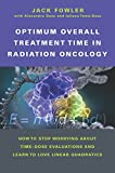 Fowler, J:  Optimum Overall Treatment Time in Radiation Onco - Jack Fowler