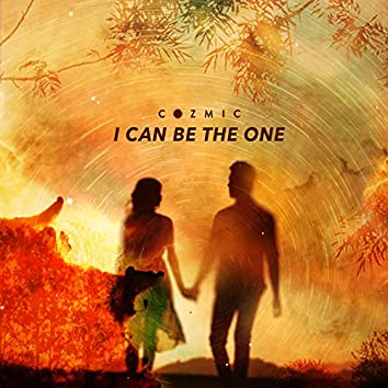 I Can Be the One