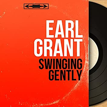 Swinging Gently (Mono Version)
