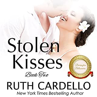 Stolen Kisses     The Barrington Billionaires, Book 2              By:                                                                                                                                 Ruth Cardello                               Narrated by:                                                                                                                                 Robin Rowan                      Length: 6 hrs and 44 mins     154 ratings     Overall 4.5