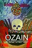 Ozain, The Secrets of Congo Initiations & Magic Spells, Palo Mayombe - Palo Mont by Carlos Antonio De Bourbon-Galdiano-Montenegro (2012-05-18)