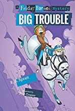 Big Trouble: A Friday Barnes Mystery (Friday Barnes Mysteries)