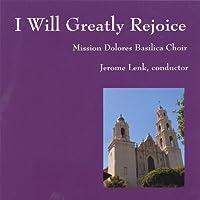 I Will Greatly Rejoice