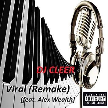Viral (Remake) [feat. Alex Wealth]