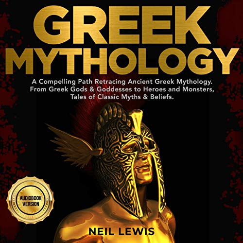 Greek Mythology Audiobook By Neil Lewis cover art