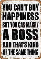 Can Marry A Boss 注意看板メタル安全標識注意マー表示パネル金属板のブリキ看板情報サイントイレ公共場所駐車ペット誕生日新年クリスマスパーティーギフト