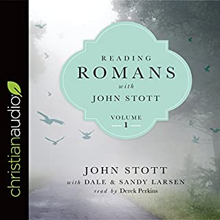 Reading Romans with John Stott, Volume 1 audiobook cover art