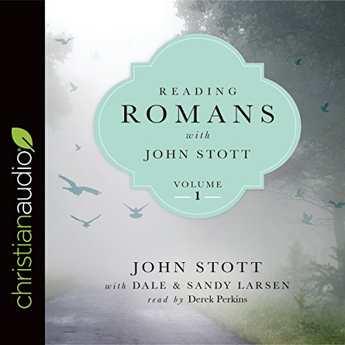 Reading Romans with John Stott, Volume 1 cover art