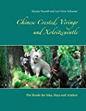 Chinese Crested, Viringo und Xoloitzcuintle: Die Hunde der Inka, Maya und Azteken