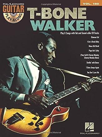 T-Bone Walker - Guitar Play-Along Vol. 160 by T-Bone Walker(2014-04-01)