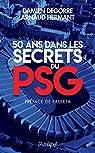 50 ans dans les secrets du PSG par Hermant
