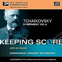 Tchaikovsky: Symphony No.4 by San Francisco Symphony (2010-01-12)