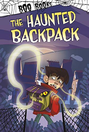 The Haunted Backpack (Boo Books)