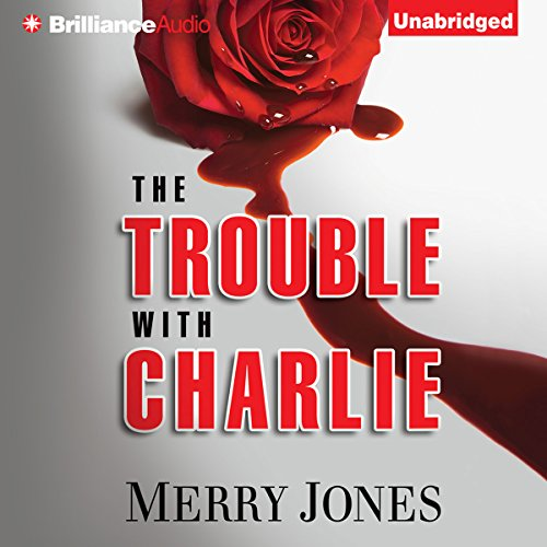 The Trouble with Charlie audiobook cover art