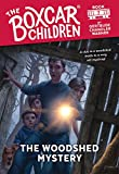 The Woodshed Mystery (7) (The Boxcar Children Mysteries)