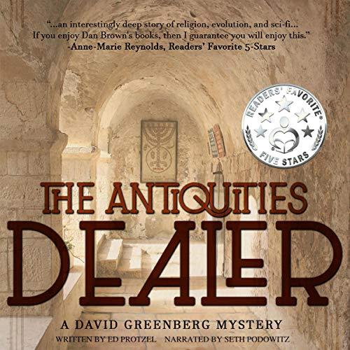 The Antiquities Dealer: A David Greenberg Mystery, Book 1