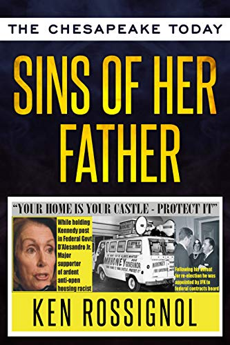 SINS OF HER FATHER: Pelosi's Pop Liked Racists and Had High Praise for Fascist Mussolini (Twentieth Century History)