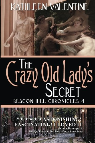 The Crazy Old Lady's Secret: Volume 4 (Beacon Hill Chronicles)