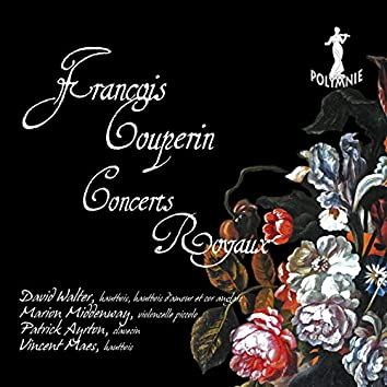 F. Couperin: Concerts Royaux