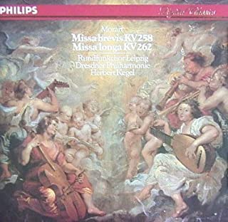 Mozart: Missa Brevis K 258 & Missa Ionga K 262 by Mitsuko Shirai, Herbert Kegel, Dresden State Orchestra, Mozart (1990-10-25)