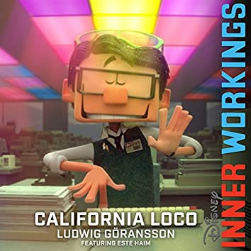 "California Loco (From ""Inner Workings"")"