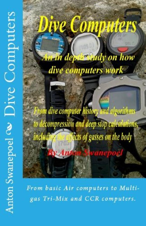 Dive Computers (Scuba Diving Book 1) (English Edition)