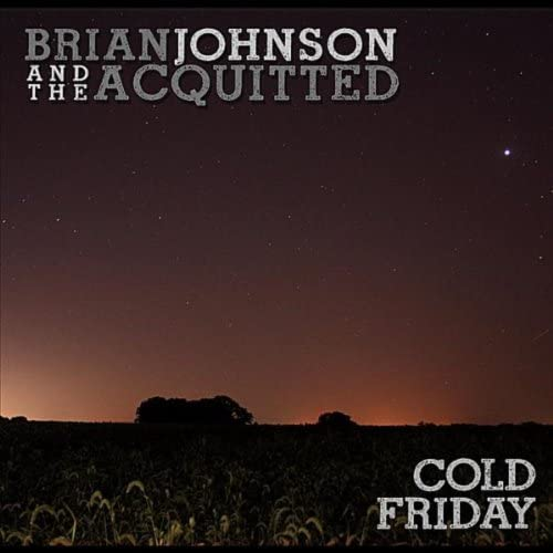 Brian Johnson and the Acquitted