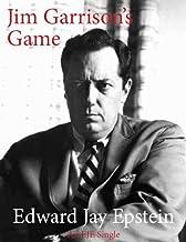 Jim Garrison's Game: An EJE Original