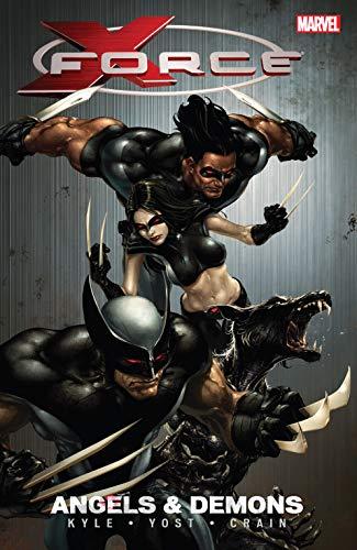 X-Force Vol. 1: Angels & Demons (X-Force Volume)