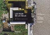 Les Vaux-de-la-Celle - Une aventure archéologique